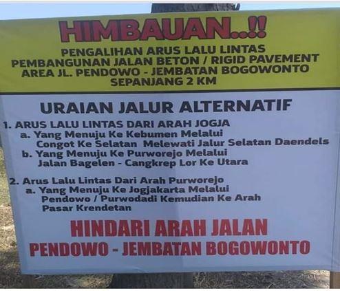 Himbauan !! Pengalihan Arus Lalu Lintas Di Simpang 4 Pendowo - Jembatan Bogowonto